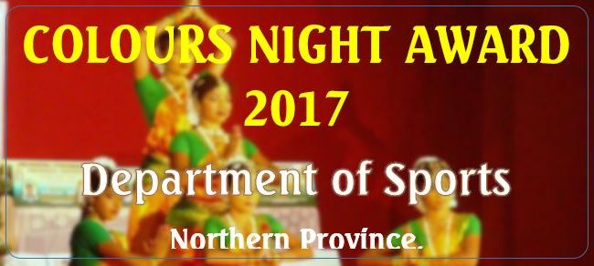 Application Called for Colours Night Award 2017